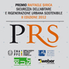Premio di architettura Raffaele Sirica Sicurezza dell'abitare e rigenerazione urbana sostenibile.